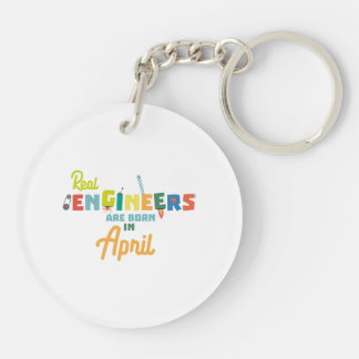 Engineers are born in April Zjz85 Double-Sided Round Acrylic Key Ring
