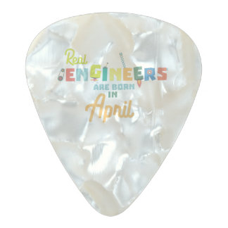 Engineers are born in April Zjz85 Pearl Celluloid Guitar Pick