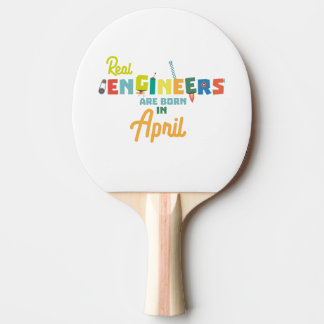 Engineers are born in April Zjz85 Ping Pong Paddle