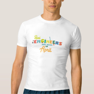 Engineers are born in April Zjz85 T-Shirt