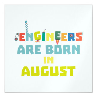 Engineers are born in August Z281z Card