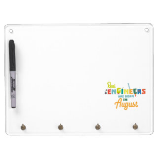 Engineers are born in August Z479b Dry Erase Board With Key Ring Holder