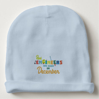 Engineers are born in December Z6r6a Baby Beanie