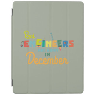 Engineers are born in December Z6r6a iPad Cover