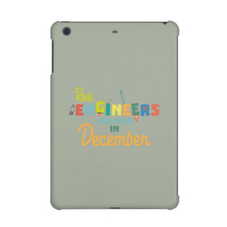 Engineers are born in December Z6r6a iPad Mini Retina Case