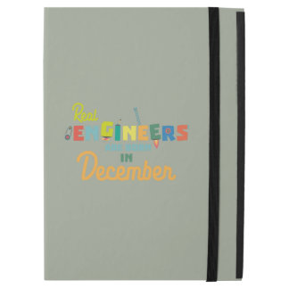 "Engineers are born in December Z6r6a iPad Pro 12.9"" Case"