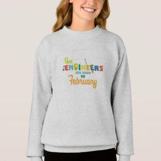 Engineers are born in February Zltl5 Sweatshirt