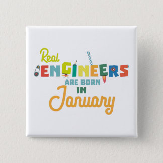 Engineers are born in January Zn619 15 Cm Square Badge