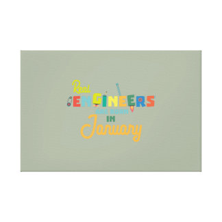 Engineers are born in January Zn619 Canvas Print