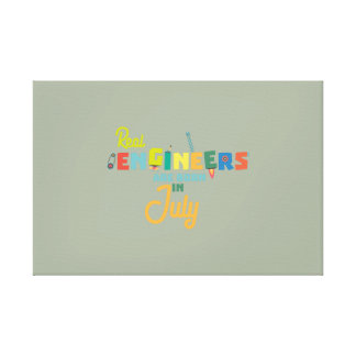 Engineers are born in July Z6n9z Canvas Print