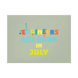 Engineers are born in July Zw3c8 Canvas Print
