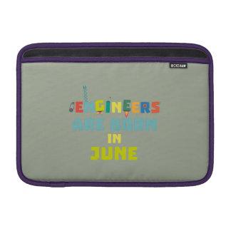Engineers are born in June Zo3k7 MacBook Sleeve