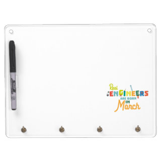 Engineers are born in March Ze8bc Dry Erase Board With Key Ring Holder