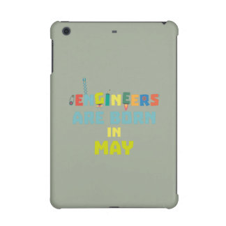 Engineers are born in May Z863d iPad Mini Case