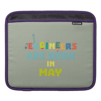 Engineers are born in May Z863d iPad Sleeve