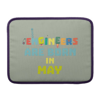 Engineers are born in May Z863d Sleeve For MacBook Air