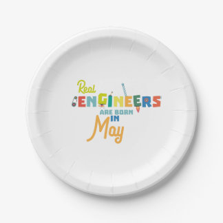 Engineers are born in May Z8wv0 7 Inch Paper Plate