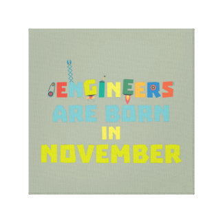Engineers are born in November Za7ra Canvas Print