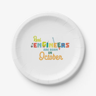 Engineers are born in October Zs52p Paper Plate