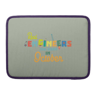 Engineers are born in October Zs52p Sleeve For MacBooks