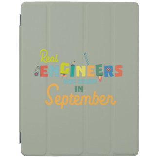 Engineers are born in September Zt500 iPad Cover