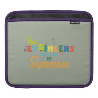 Engineers are born in September Zt500 iPad Sleeve