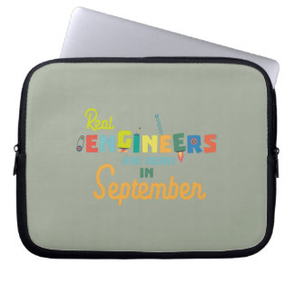 Engineers are born in September Zt500 Laptop Sleeve