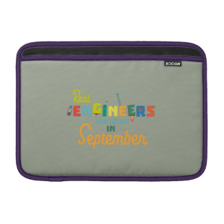 Engineers are born in September Zt500 Sleeve For MacBook Air