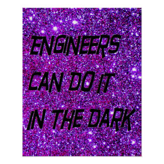 Engineers Can Do It In The Dark Poster