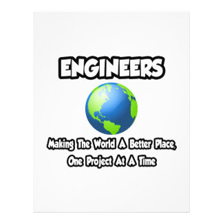 Engineers...Making the World a Better Place Flyers