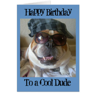 English Bulldog Birthday Card, Cool Dude Card