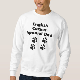 English Cocker Spaniel Dad Sweatshirt