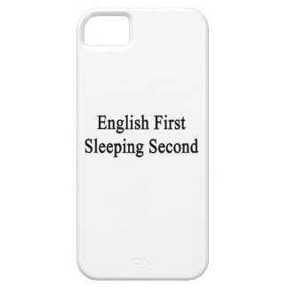 English First Sleeping Second iPhone 5/5S Case