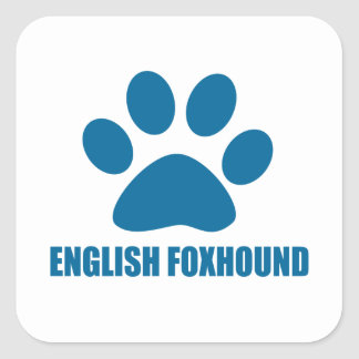 ENGLISH FOXHOUND DOG DESIGNS SQUARE STICKER