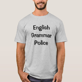 English Grammar Police T-Shirt