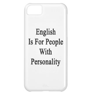 English Is For People With Personality iPhone 5C Cases