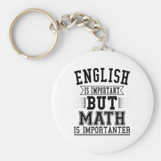English Is Important But Math Is Importanter Pun Key Ring