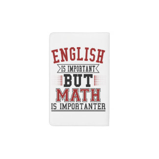 English Is Important But Math Is Importanter Pun Pocket Moleskine Notebook