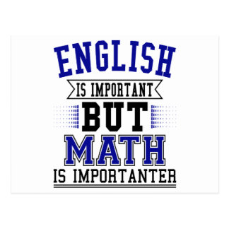 English Is Important But Math Is Importanter Pun Postcard