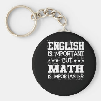 English Is Important Math Is Importanter Key Ring