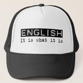 English It Is Trucker Hat