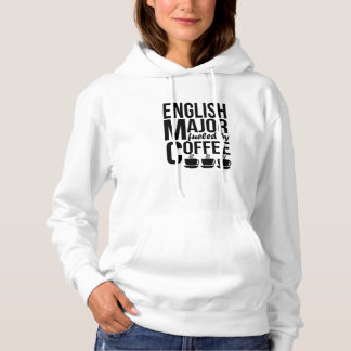 English Major Fueled By Coffee Hoodie