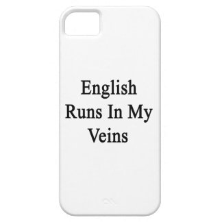 English Runs In My Veins iPhone 5 Cases