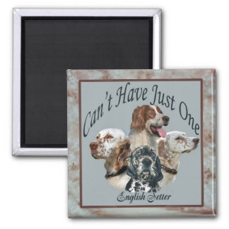 english setter Can't Have Just One Magnet