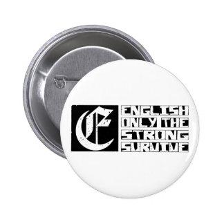 English Survive 6 Cm Round Badge