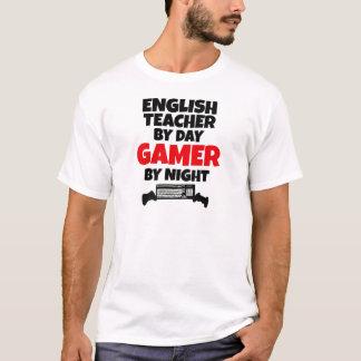 English Teacher by Day Gamer by Night T-Shirt