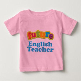 English Teacher (Future) Infant Baby T-Shirt