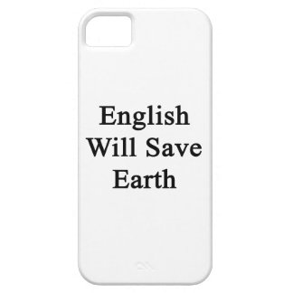 English Will Save Earth iPhone 5 Case