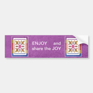 ENJOY and share the JOY -  HAPPY Expressions Bumper Sticker