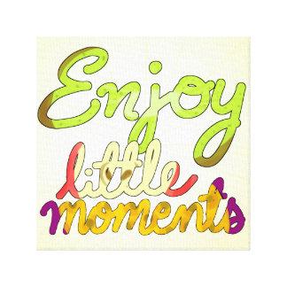 Enjoy Little Moments Canvas Print